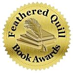 Feathered Quill Book Award Gold Medal